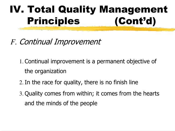 IV. Total Quality Management Principles(Cont'd)