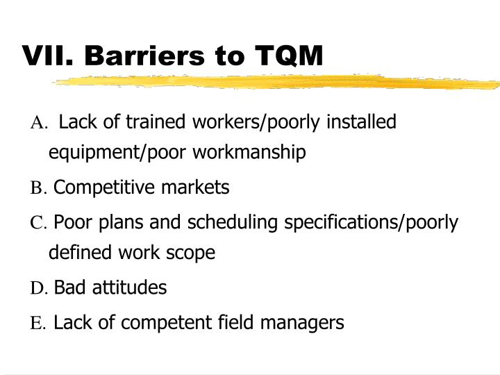 VII. Barriers to TQM