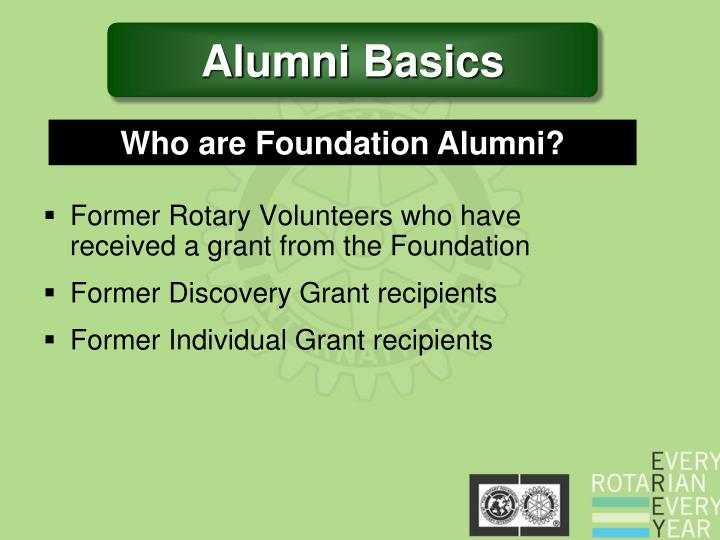 Former Rotary Volunteers who have     received a grant from the Foundation