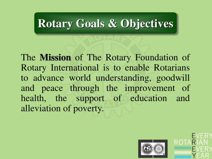 Rotary Goals & Objectives