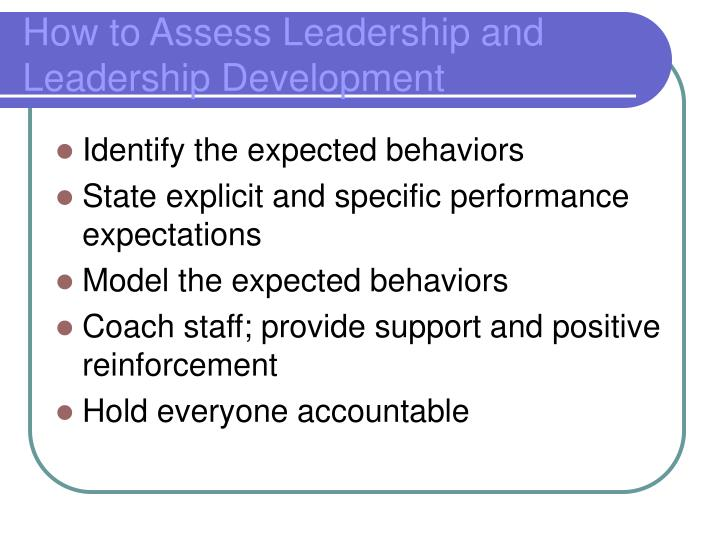 How to Assess Leadership and Leadership Development