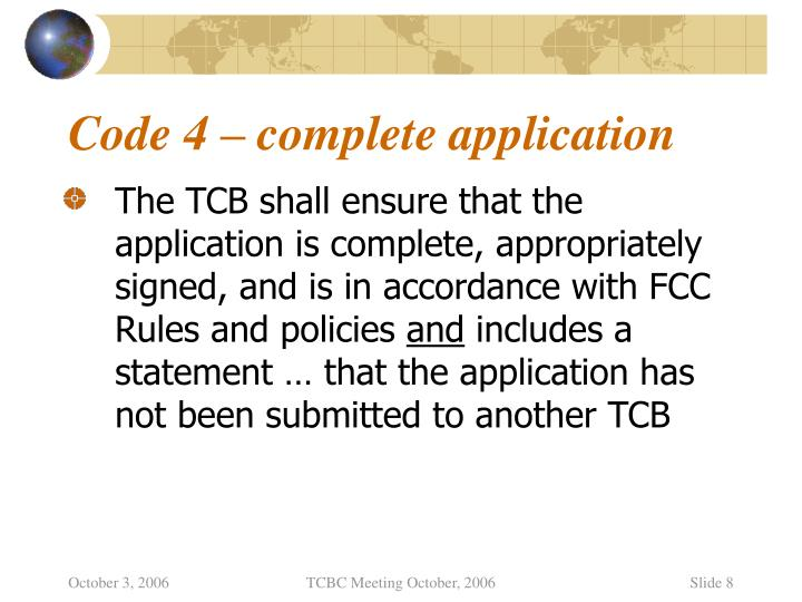 Code 4 – complete application