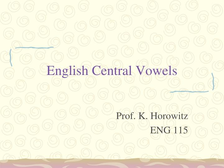 English central vowels
