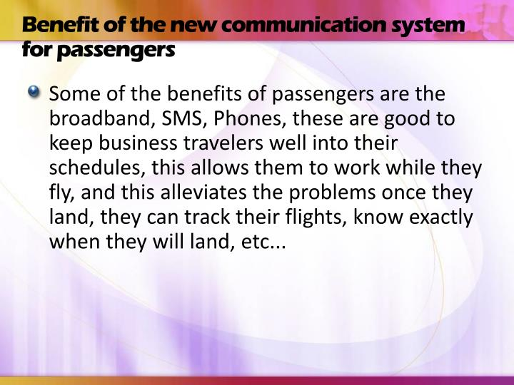 Benefit of the new communication system for passengers
