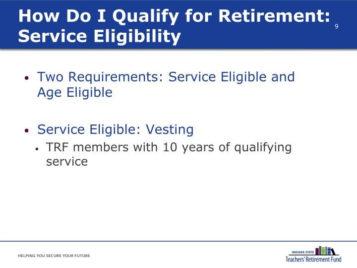 How Do I Qualify for Retirement: Service Eligibility