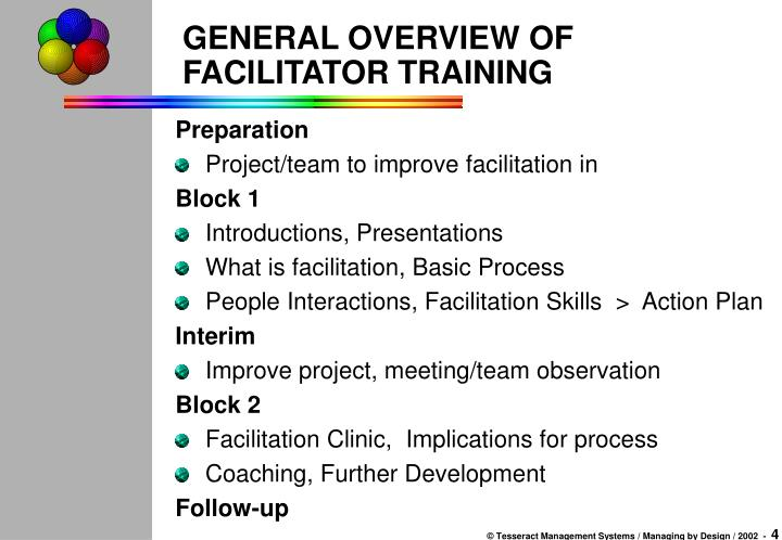 GENERAL OVERVIEW OF FACILITATOR TRAINING