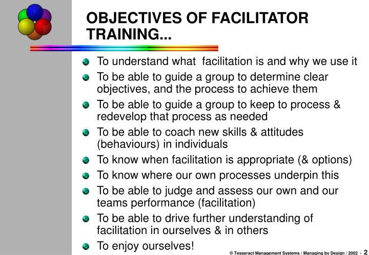 Objectives of facilitator training