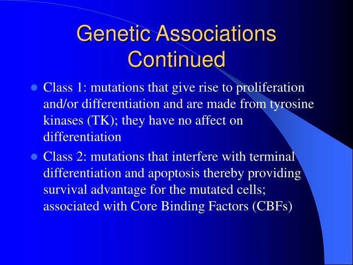 Genetic Associations Continued