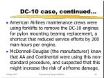 dc 10 case continued