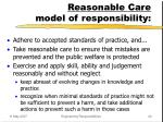 reasonable care model of responsibility