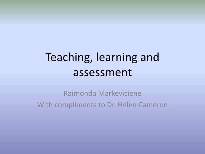 teaching learning and assessment n.