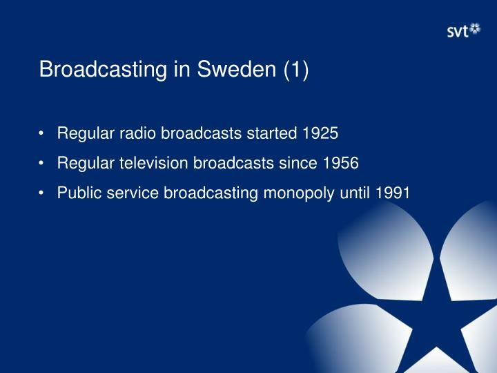 Broadcasting in Sweden (1)