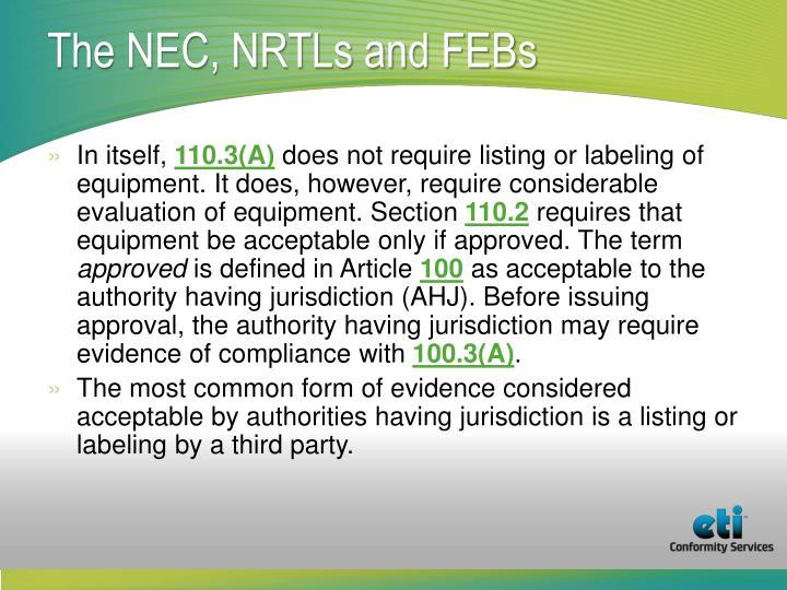 The NEC, NRTLs and FEBs