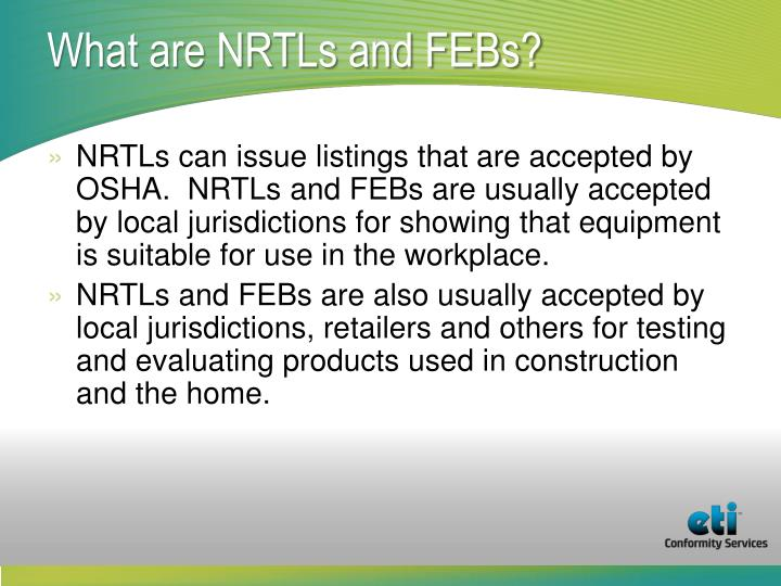 What are NRTLs and FEBs?