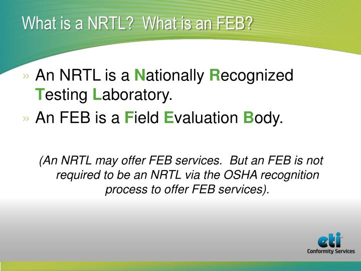 What is a nrtl what is an feb