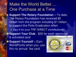 make the world better one purchase at a time