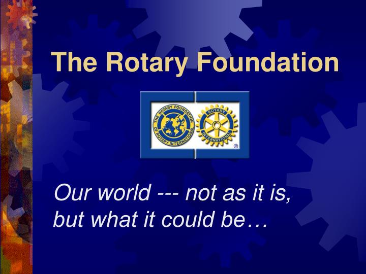 the rotary foundation n.