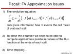 recall fv approximation issues