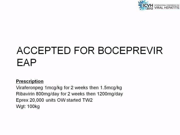 Accepted for Boceprevir EAP