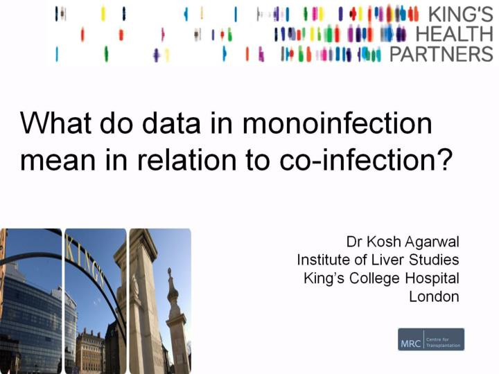 What do data in monoinfection mean in relation to co infection