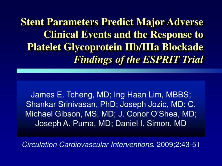 Stent Parameters Predict Major Adverse Clinical Events and the Response to Platelet Glycoprotein IIb...