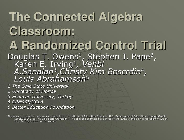 the connected algebra classroom a randomized control trial n.
