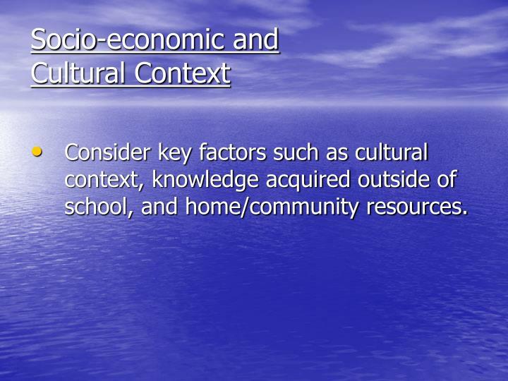 Socio-economic and