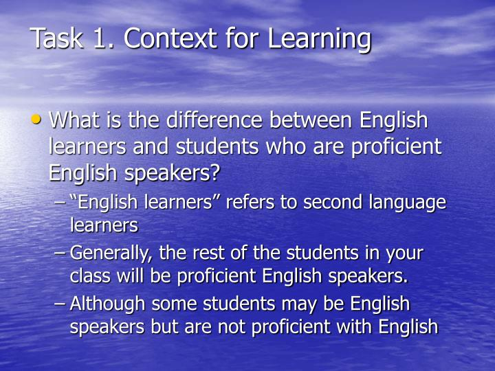 Task 1 context for learning