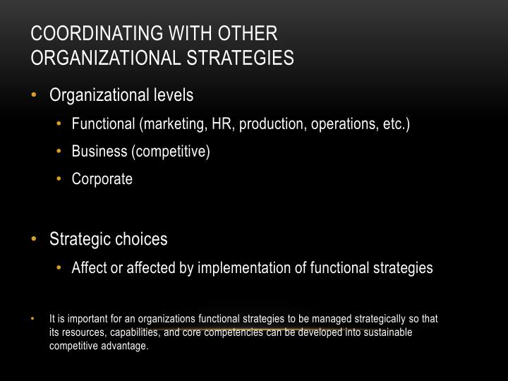 Coordinating with other organizational strategies