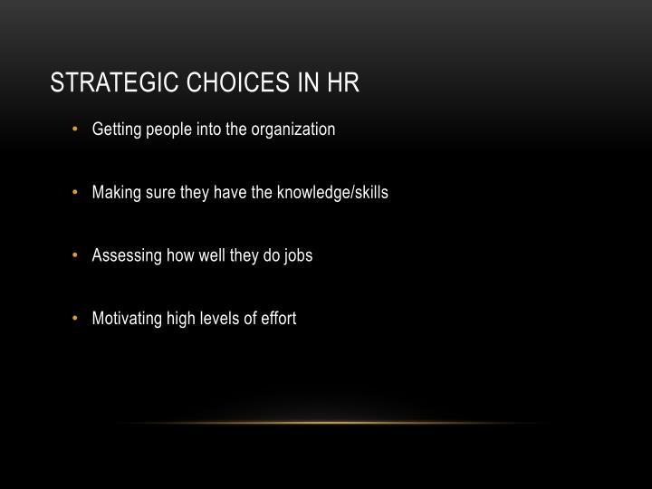 Strategic choices in HR