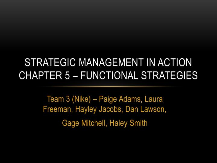 Strategic management in action chapter 5 functional strategies