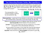 two interacting einstein solids macropartitions