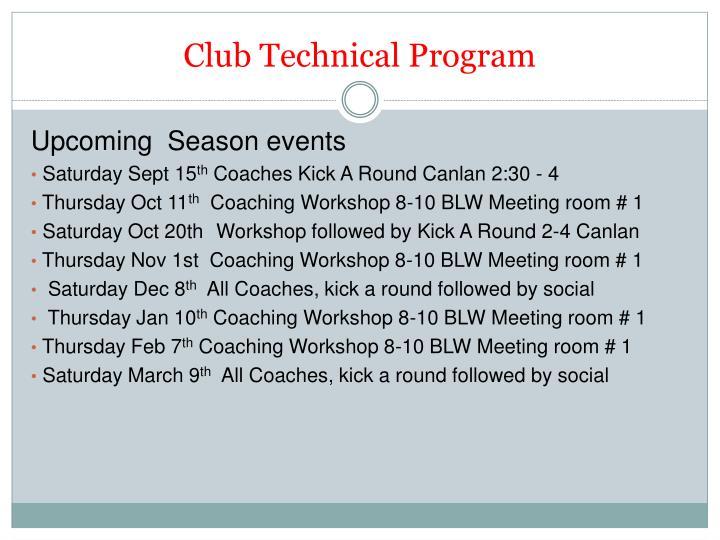 Club Technical Program