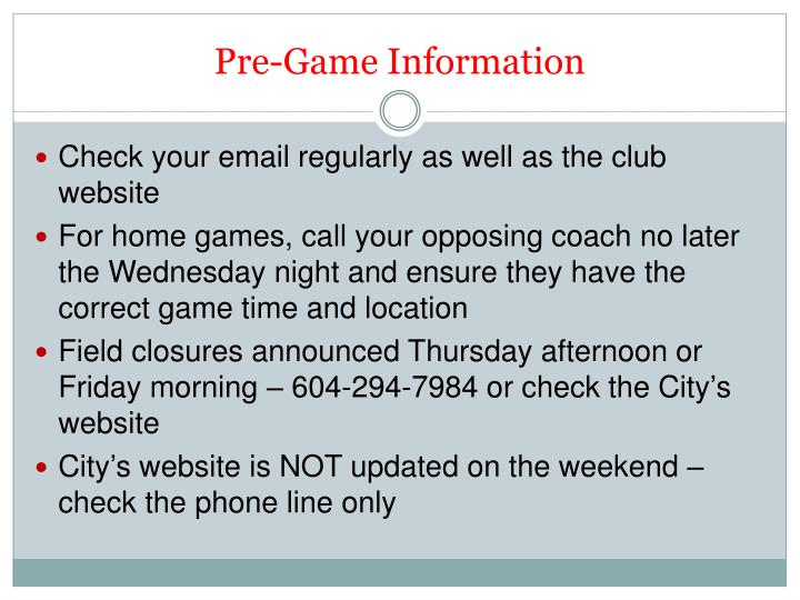 Pre-Game Information
