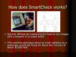 how does smartcheck works