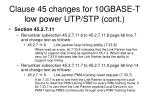 clause 45 changes for 10gbase t low power utp stp cont5
