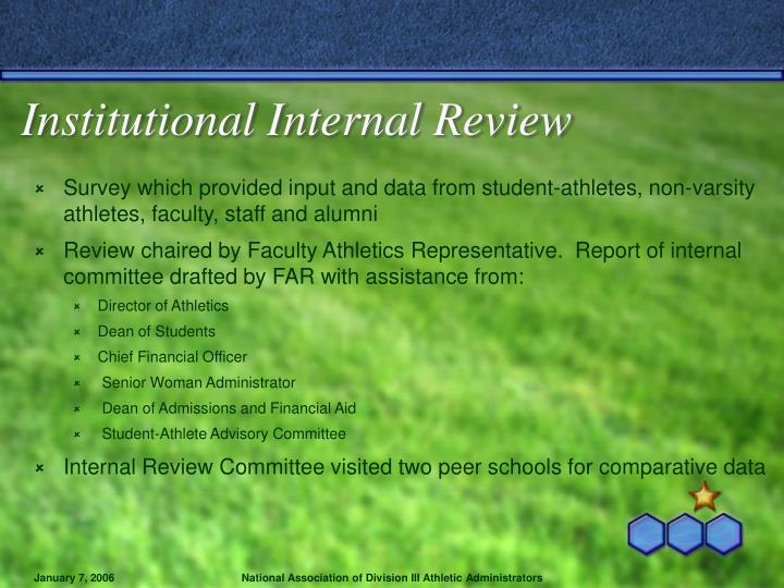 Institutional Internal Review