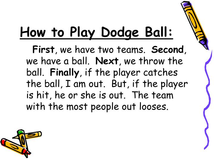 How to Play Dodge Ball: