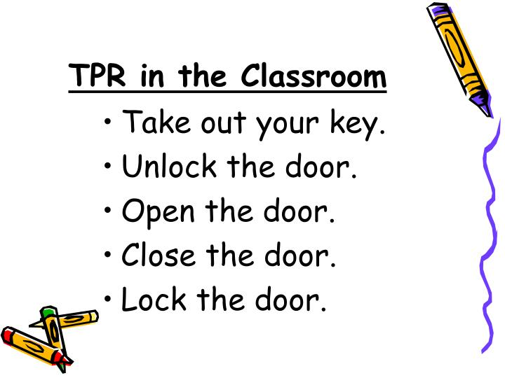 TPR in the Classroom