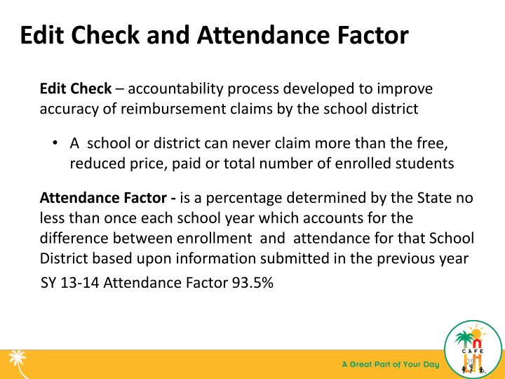 Edit Check and Attendance Factor