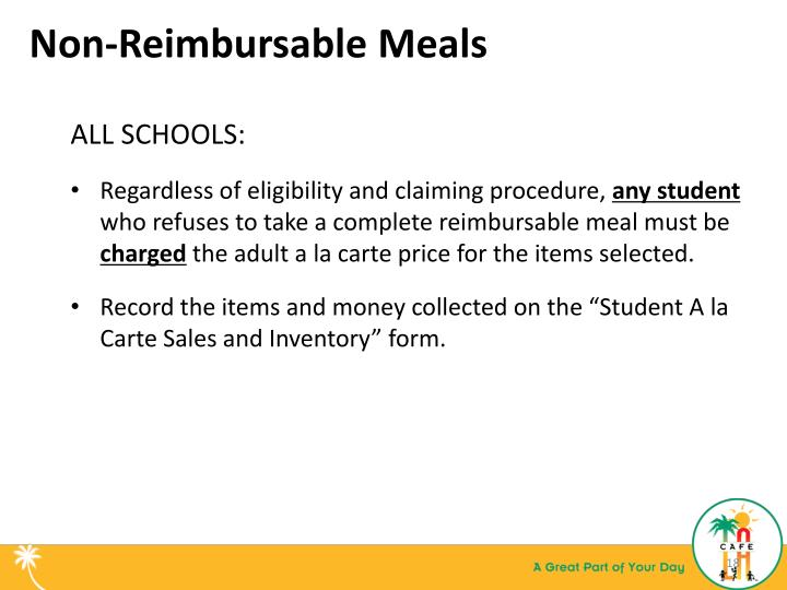 Non-Reimbursable Meals