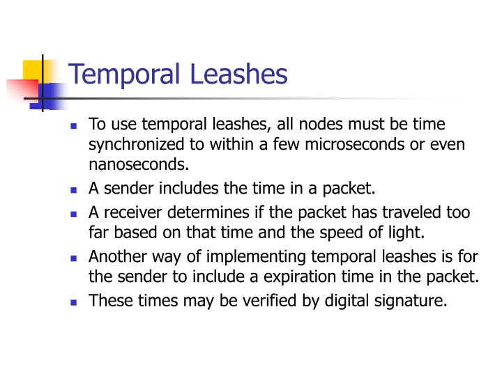 Temporal Leashes