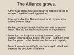the alliance grows
