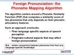 foreign pronunciation the phoneme mapping algorithm