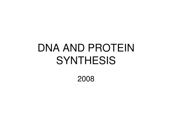 dna and protein synthesis n.