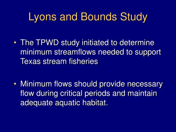 Lyons and bounds study