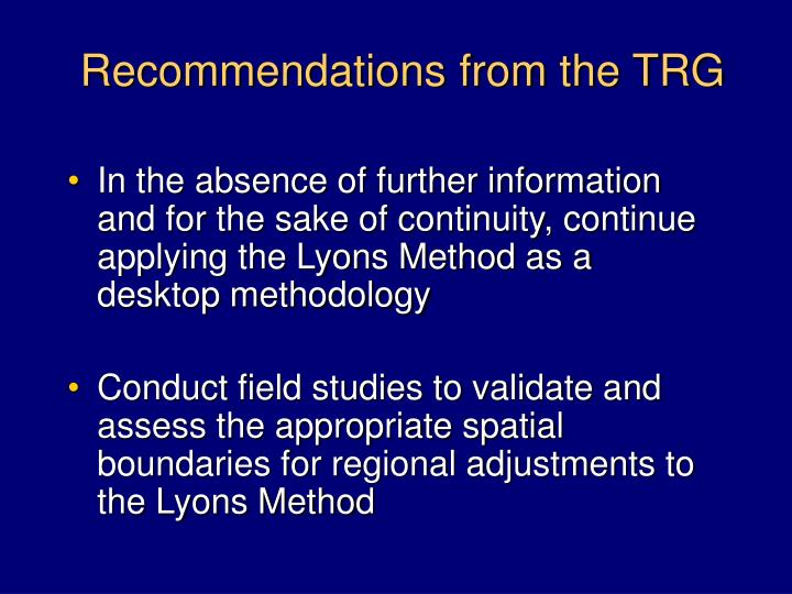 Recommendations from the TRG