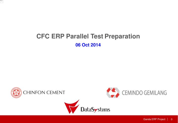 CFC ERP Parallel Test