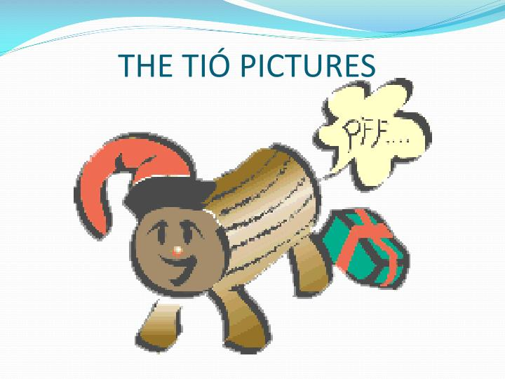 THE TIÓ PICTURES