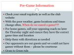 pre game information